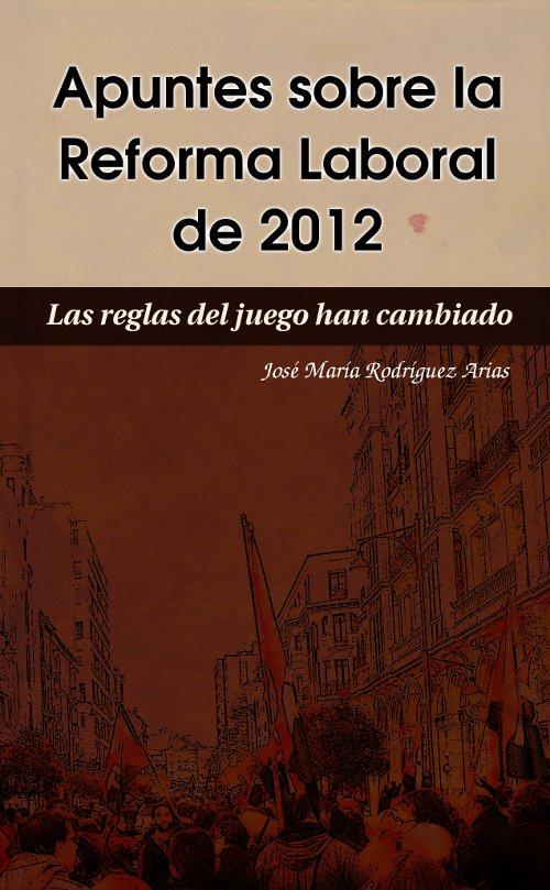 Portada del libro «Apuntes sobre la reforma laboral de 2012»