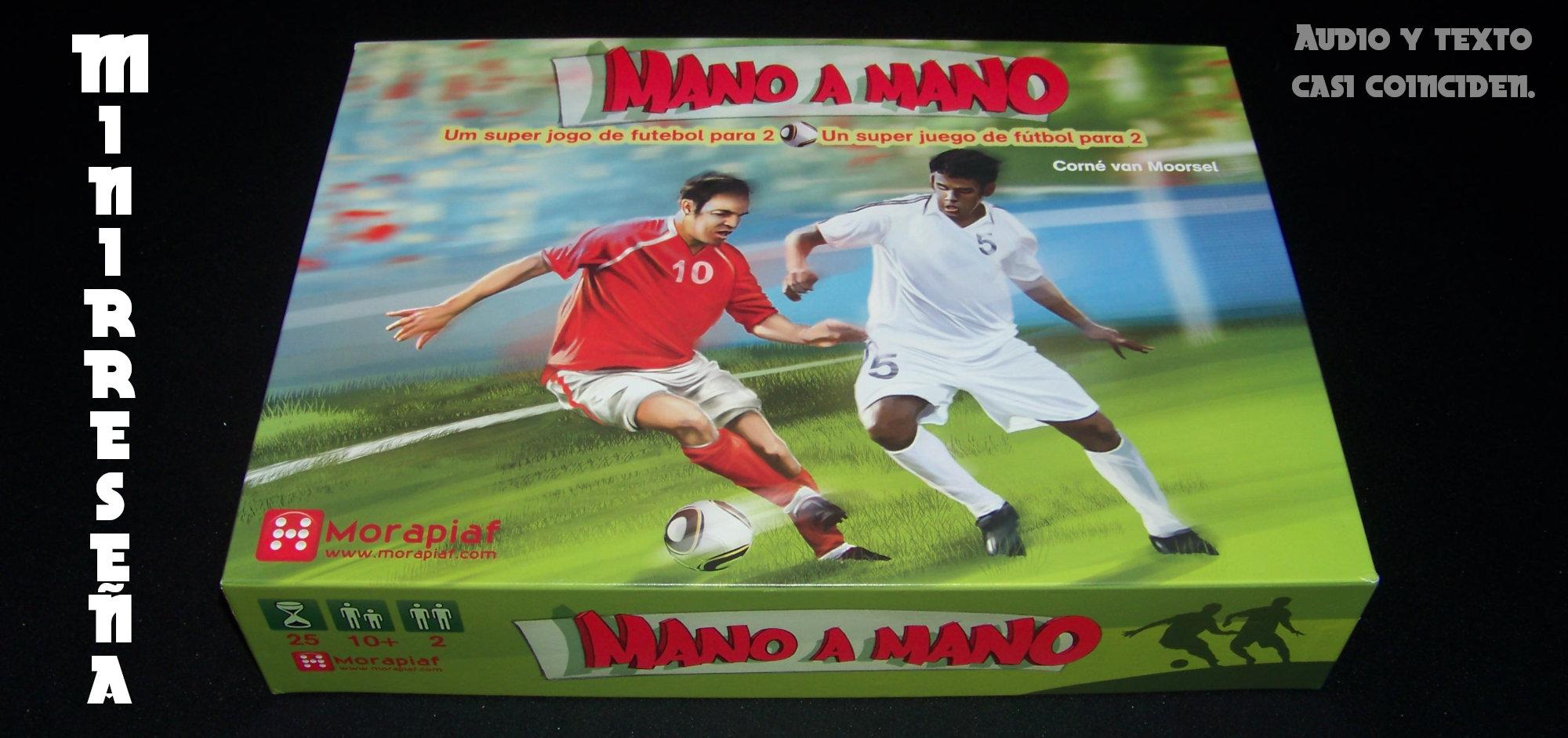 Mano a Mano - juego de mesa y fútbol - Minirreseña