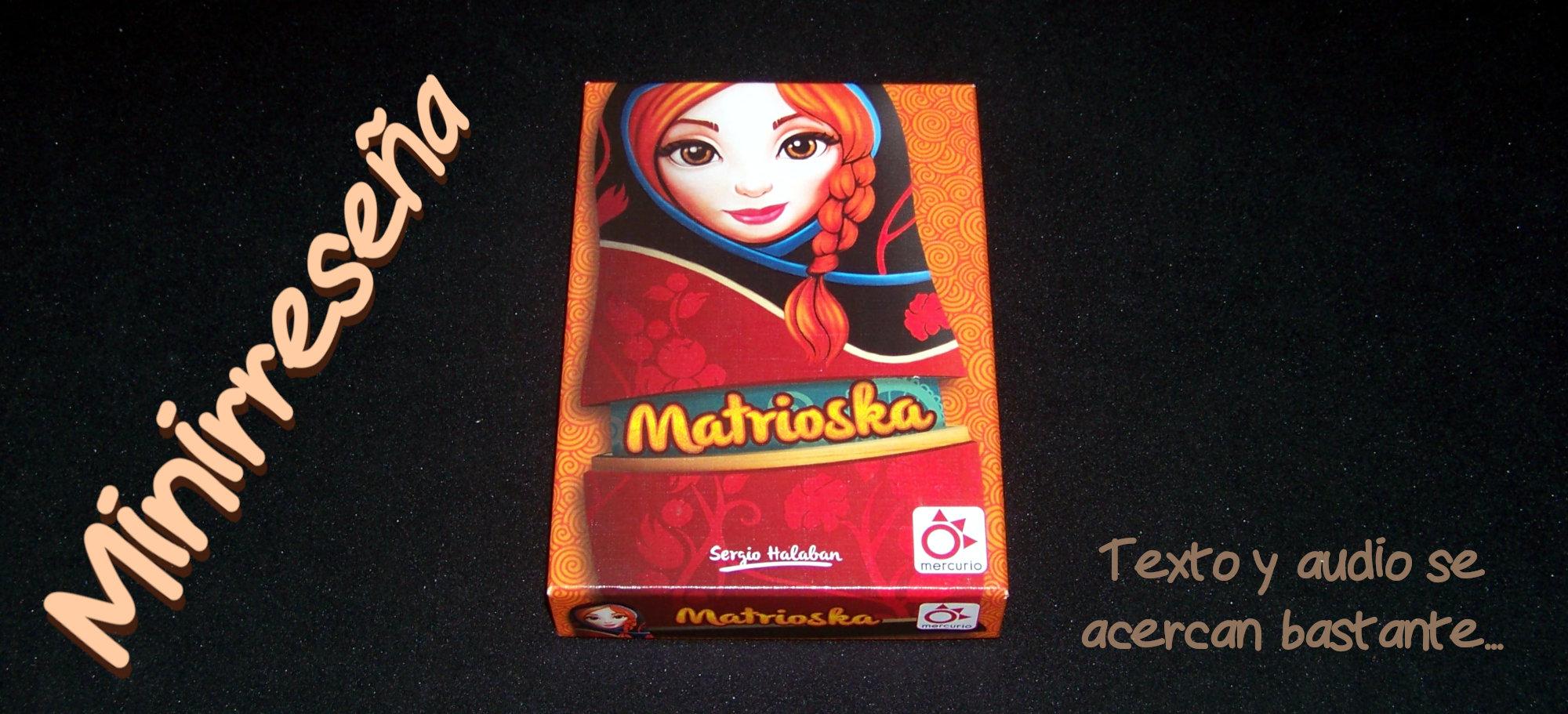 Juego de mesa Matrioska - Carátula de la minirreseña.