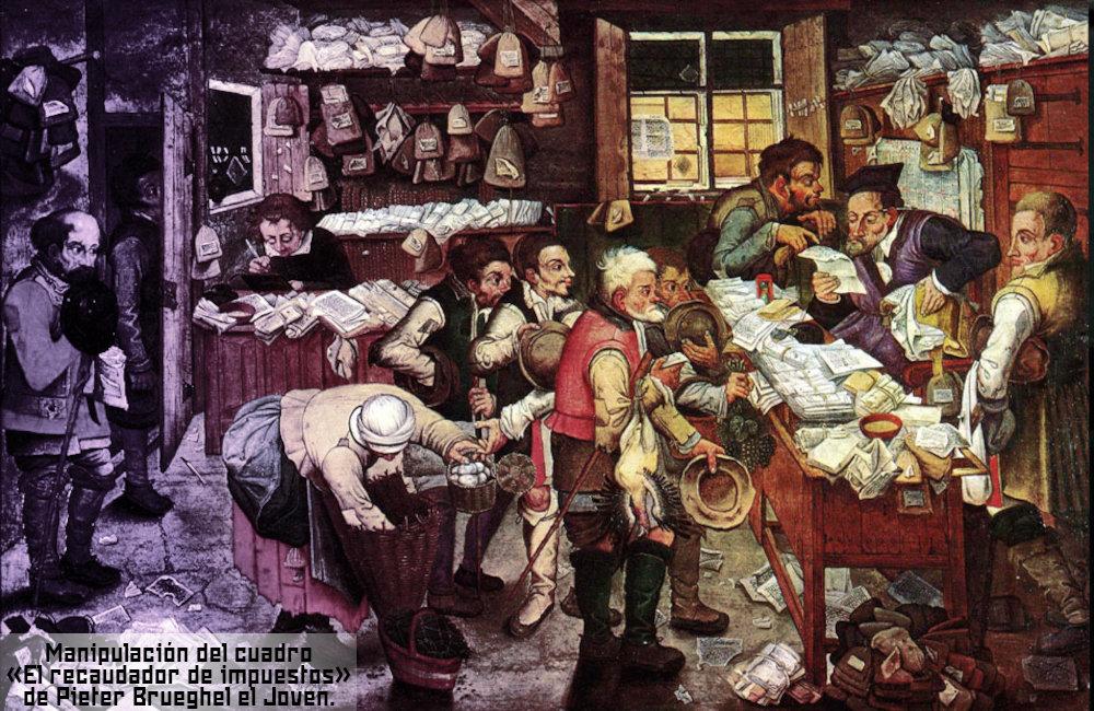 Cuadro manipulado. Original «El Recuadador de Impuestos» de Pieter Grueghel el Joven
