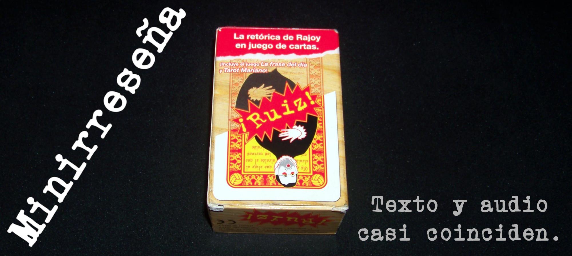 Juego de mesa ¡Ruiz! - caja y carátula