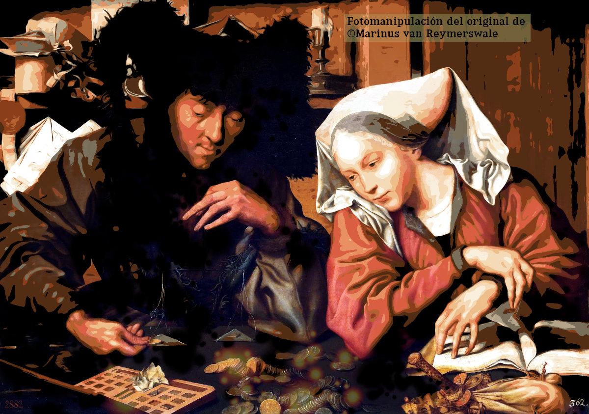Fotomanipulación de «El Cambista y su mujer» de Marinus van Reymerswale (pintado sobre 1540)