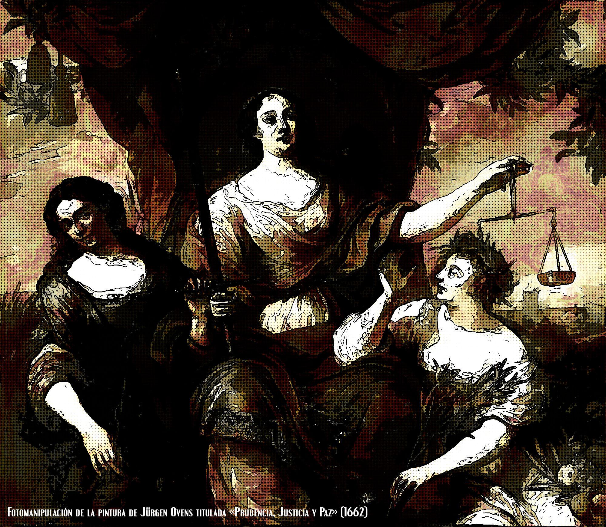Fotomanipulación de la pintura de Jürgen Ovens titulada «Prudencia, Justicia y Paz» (1662)